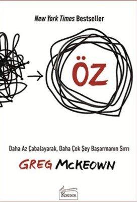 Öz- Greg Mckeown - Kişisel Gelişim Kitapları