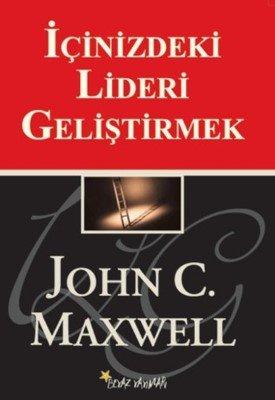 İçinizdeki Lideri Geliştirmek - John C. Maxwell - Kişisel Gelişim Kitapları