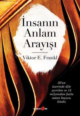 İnsanın Anlam Arayışı- Viktor E. Frankl