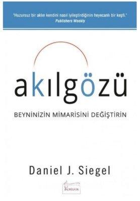Akıl Gözü - Daniel J. Siegel - Kişisel Gelişim Kitapları