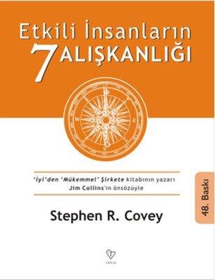 Etkili İnsanların 7 alışkanlığı- Stephen R. Covey-Kişisel Gelişim Kitapları