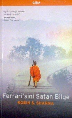 Ferrarisini Satan Bilge- Robin S. Sharma - Kişisel Gelişim Kitapları