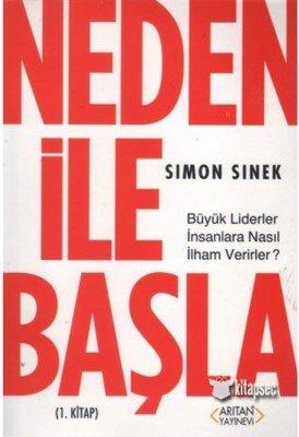 Neden İle Başla - Simon Sinek - Kişisel Gelişim Kitapları