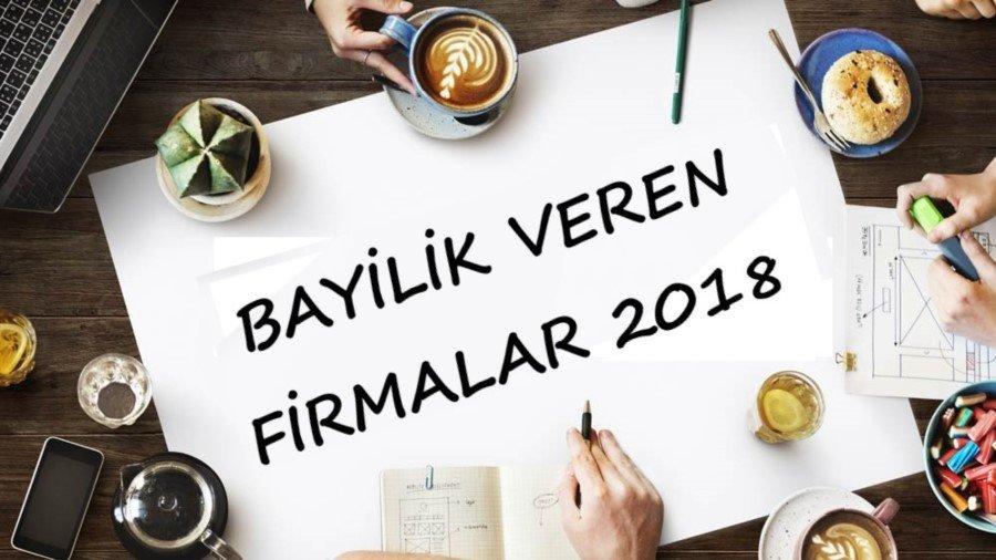 Bayilik Veren Firmalar 2018