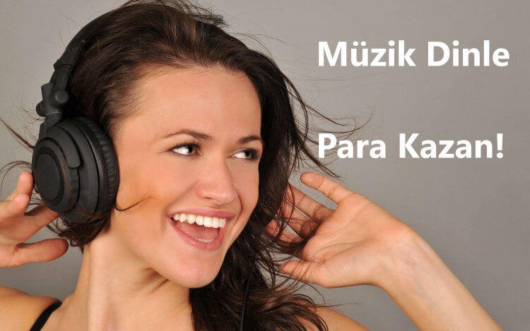 Müzik dinleyerek para kazanmak